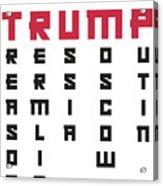 Anti Trump Art Impeach President Resist Putin Light Acrylic Print