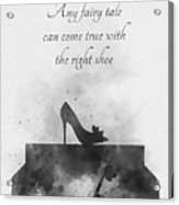 Any Fairy Tale Can Come True Black And White Acrylic Print