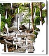 Arkansas Typography - Lake Ann Waterfall - Bella Vista Arkansas Acrylic Print