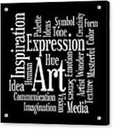 Artistic Inspiration Acrylic Print
