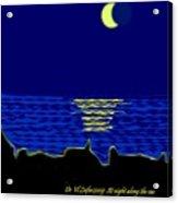 At Night Along  The Sea Acrylic Print