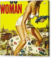 Attack Of The 50 Ft. Woman Poster Acrylic Print