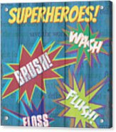 Attention Superheroes Acrylic Print