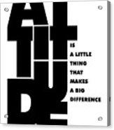 Attitude - Winston Churchill Inspirational Typographic Quote Art Poster Acrylic Print