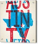 Austin Poster - Texas - Keep Austin Weird Acrylic Print