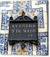 Avenida 5 De Mayo Acrylic Print