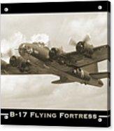 B-17 Flying Fortress Show Print Acrylic Print