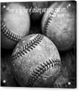 Babe Ruth Quote Acrylic Print