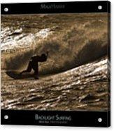 Backlight Surfing - Maui Hawaii Posters Series Acrylic Print