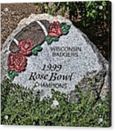 Badger Rose Bowl Win 1999 Acrylic Print