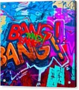 Bang Graffiti Nyc 2014 Acrylic Print