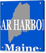 Bar Harbor Maine City And Town Pride  Acrylic Print