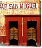 Bar San Miguel Acrylic Print