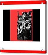 Barry Sadler Playing Guitar Circa 1966-2016 Acrylic Print