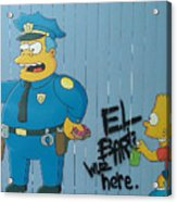 Bart Was Here Acrylic Print