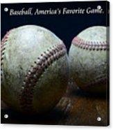 Baseball Americas Favorite Game Acrylic Print