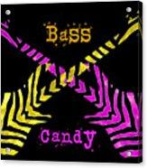 Bass Candy Acrylic Print