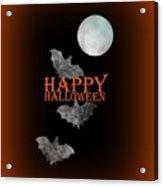 Bats And The Moonlight - Happy Halloween Acrylic Print