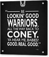 Be Lookin Good Warriors Acrylic Print
