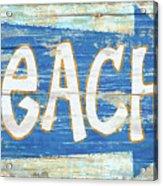 Beach Sign Acrylic Print