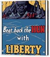 Beat Back The Hun With Liberty Bonds Acrylic Print