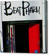Beat Pharm Acrylic Print