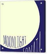 Beethoven Moonlight Sonata Acrylic Print