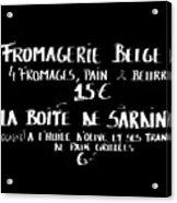 Belgian Cheese And Sardines Menu Acrylic Print by Carol Groenen