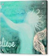 Believe In Fairies Acrylic Print