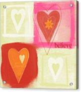 Believe In Love Acrylic Print