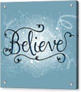 Believe Winter Art Acrylic Print