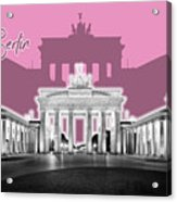 Berlin Brandenburg Gate - Graphic Art - Pink Acrylic Print