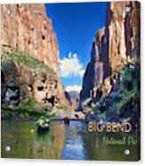 Big Bend Texas National Park Mariscal Canyon Acrylic Print
