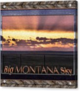 Big Montana Sky Acrylic Print