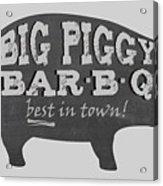 Big Piggy Bar B Q  Acrylic Print