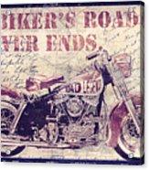 Biker's Road Never Ends Acrylic Print
