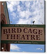 Bird Cage Theater Tombstone Acrylic Print