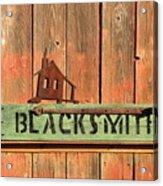 Blacksmith Sign Acrylic Print