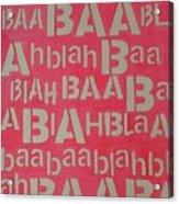 Blah Blah Baa Acrylic Print