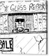 Blind Eye Glass Repair Acrylic Print