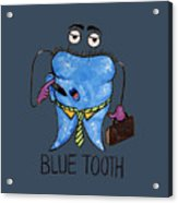 Blue Tooth Acrylic Print