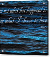 Blue Water With Inspirational Text Acrylic Print
