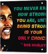 Bob Marley Quote Acrylic Print