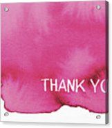 Bold Pink And White Watercolor Thank You- Art By Linda Woods Acrylic Print