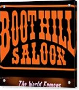 Boot Hill Saloon Sign Acrylic Print