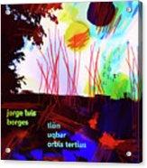 Borges Tlon Poster 2 Acrylic Print