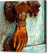 Brass Hand On The Blue Door Acrylic Print by Mexicolors Art Photography