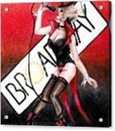 Broadway Style Acrylic Print by Scarlett Royal