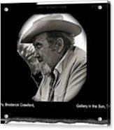 Broderick Crawford Ted Degrazias Gallery In The Sun Tucson Arizona 1969-2008 Acrylic Print