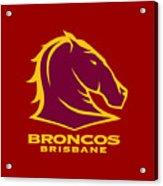 Broncos Brisbane Acrylic Print